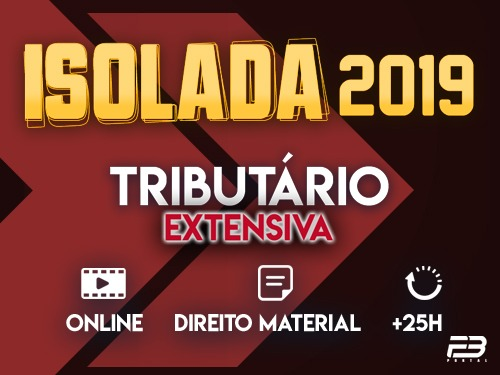 TRIBUTÁRIO - ISOLADA 2019 - MÓDULO EXTENSIVO