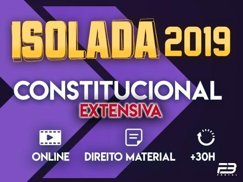 CONSTITUCIONAL - ISOLADA 2019 - MÓDULO EXTENSIVO