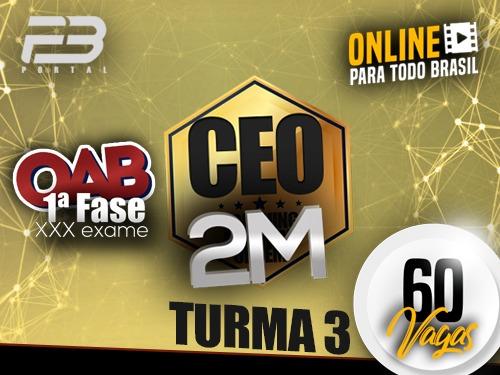 CEO COACHING EXAME DE ORDEM - 2M - XXX EXAME ONLINE TURMA 3