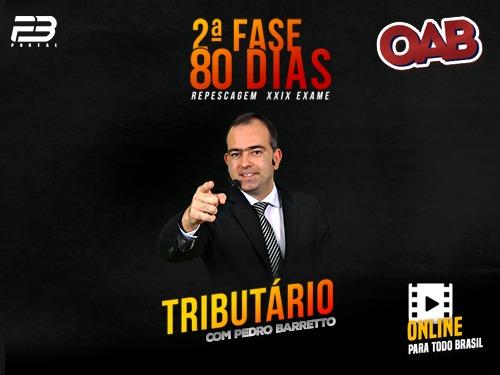 2ª FASE TRIBUTÁRIO REPESCAGEM 80 DIAS - XXIX EXAME