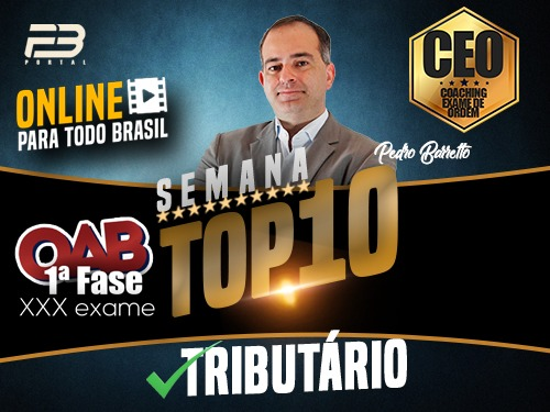 TOP 10 DIREITO TRIBUTÁRIO - OAB XXX EXAME ONLINE