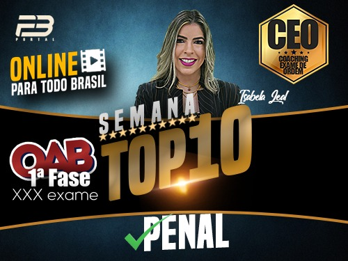 TOP 10 DIREITO PENAL - OAB XXX EXAME ONLINE