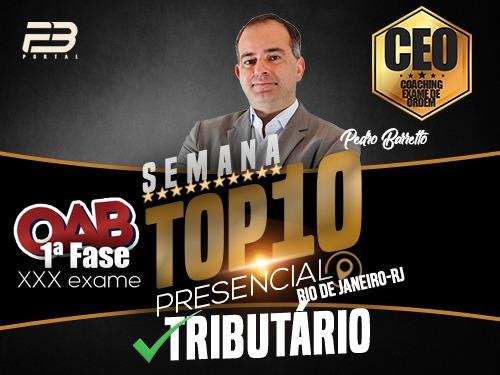 TOP 10 DIREITO TRIBUTÁRIO - OAB XXX EXAME PRESENCIAL
