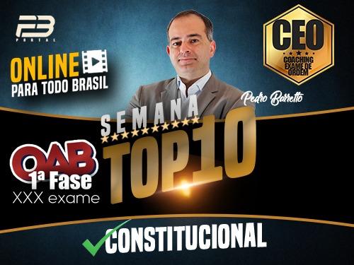 TOP 10 DIREITO CONSTITUCIONAL - OAB XXX EXAME ONLINE