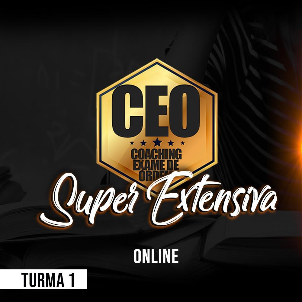 CEO COACHING EXAME DE ORDEM - SUPER EXTENSIVA - XXXI EXAME ONLINE TURMA 1