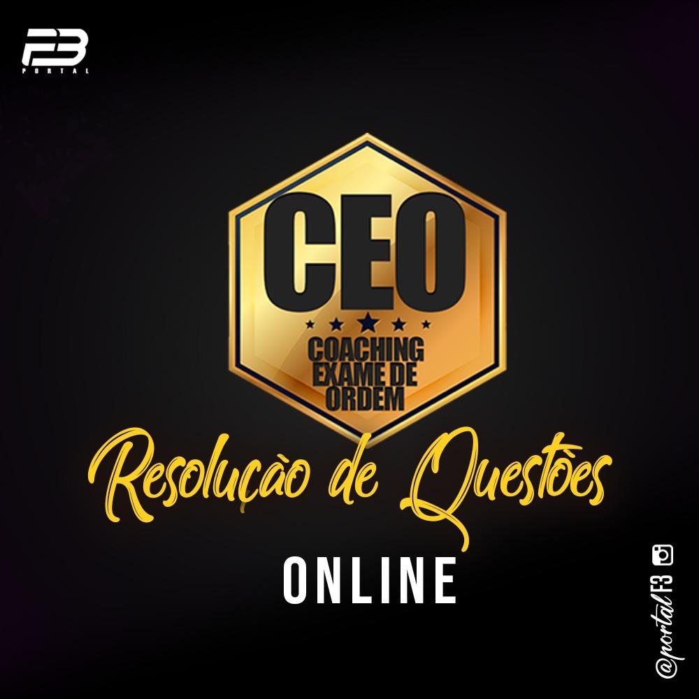 CEO RQ - OAB 1ª FASE XXXI EXAME - ONLINE