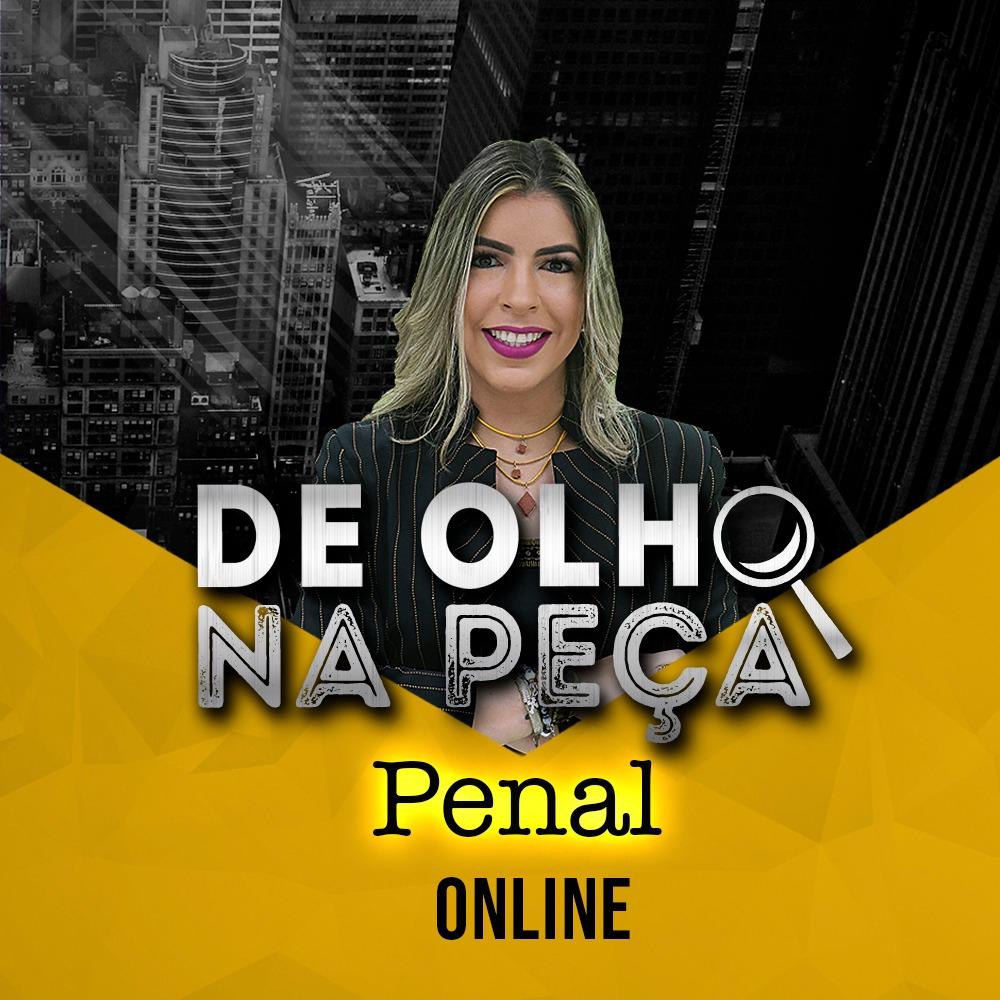 DE OLHO NA PEÇA 2ª FASE XXX EXAME PENAL ONLINE