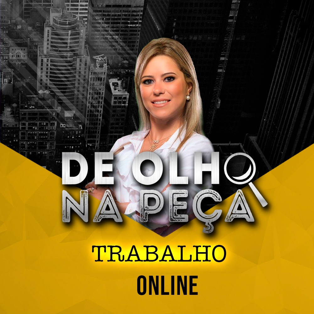DE OLHO NA PEÇA 2ª FASE XXX EXAME TRABALHO ONLINE