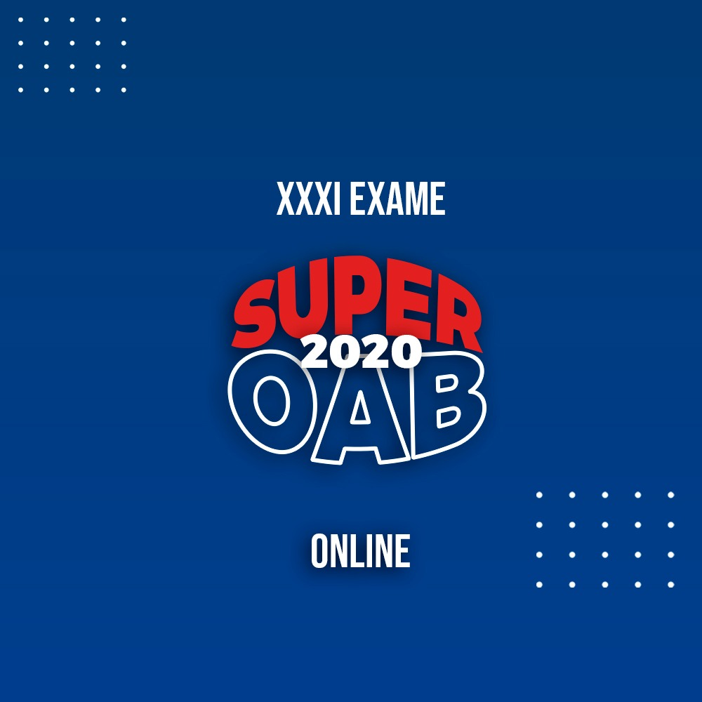 SUPER OAB 2020 - XXXI EXAME - ONLINE