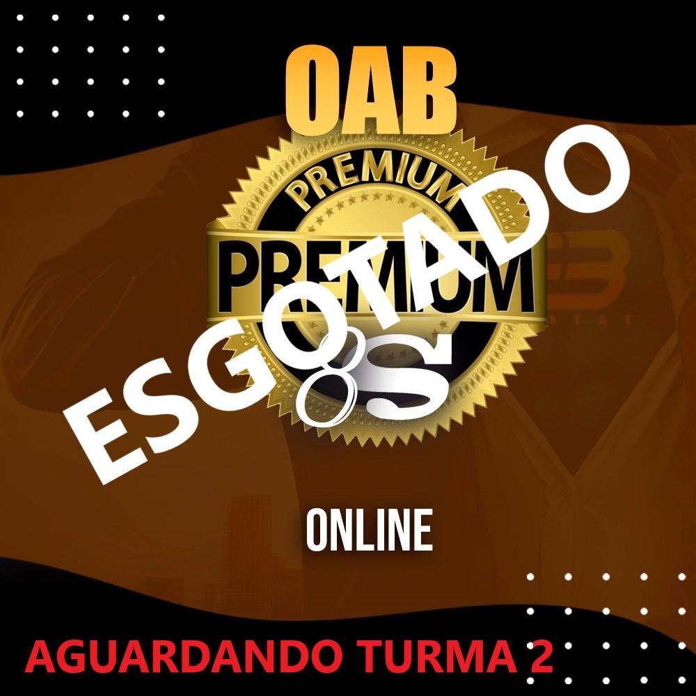 OAB PREMIUM 8S - XXXI EXAME ONLINE