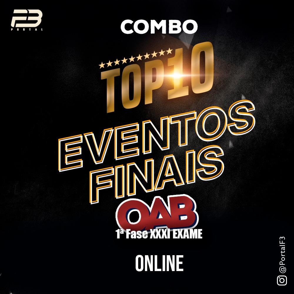 COMBO TOP 10 - EVENTOS FINAIS - XXXI EXAME ONLINE