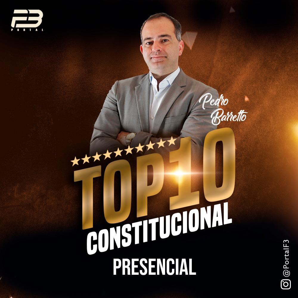 TOP 10 DIREITO CONSTITUCIONAL - OAB XXXI EXAME PRESENCIAL