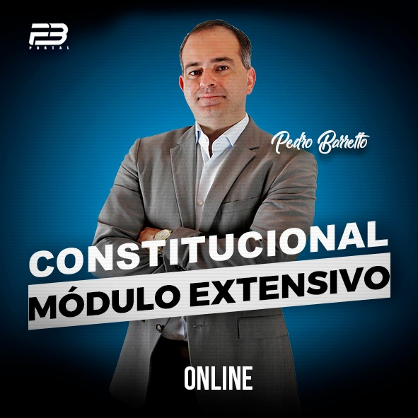CONSTITUCIONAL - MÓDULO EXTENSIVO