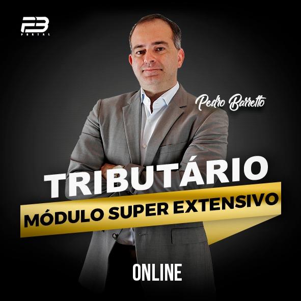 TRIBUTÁRIO - MÓDULO SUPER EXTENSIVO