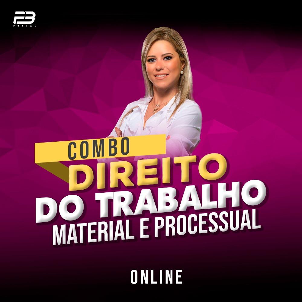 COMBO ISOLADA DIREITO DO TRABALHO - MATERIAL E PROCESSUAL
