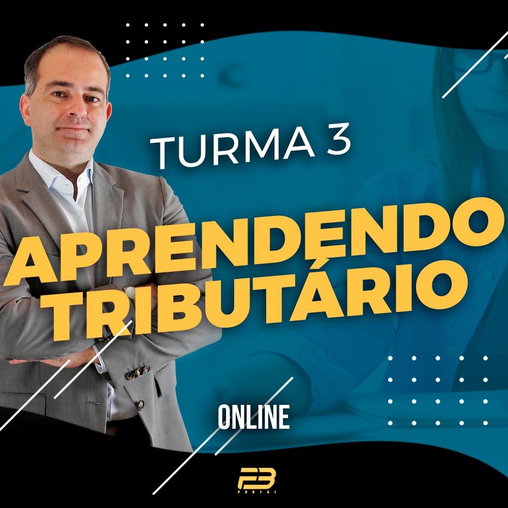 TREINAMENTO APRENDENDO TRIBUTÁRIO - TURMA 3