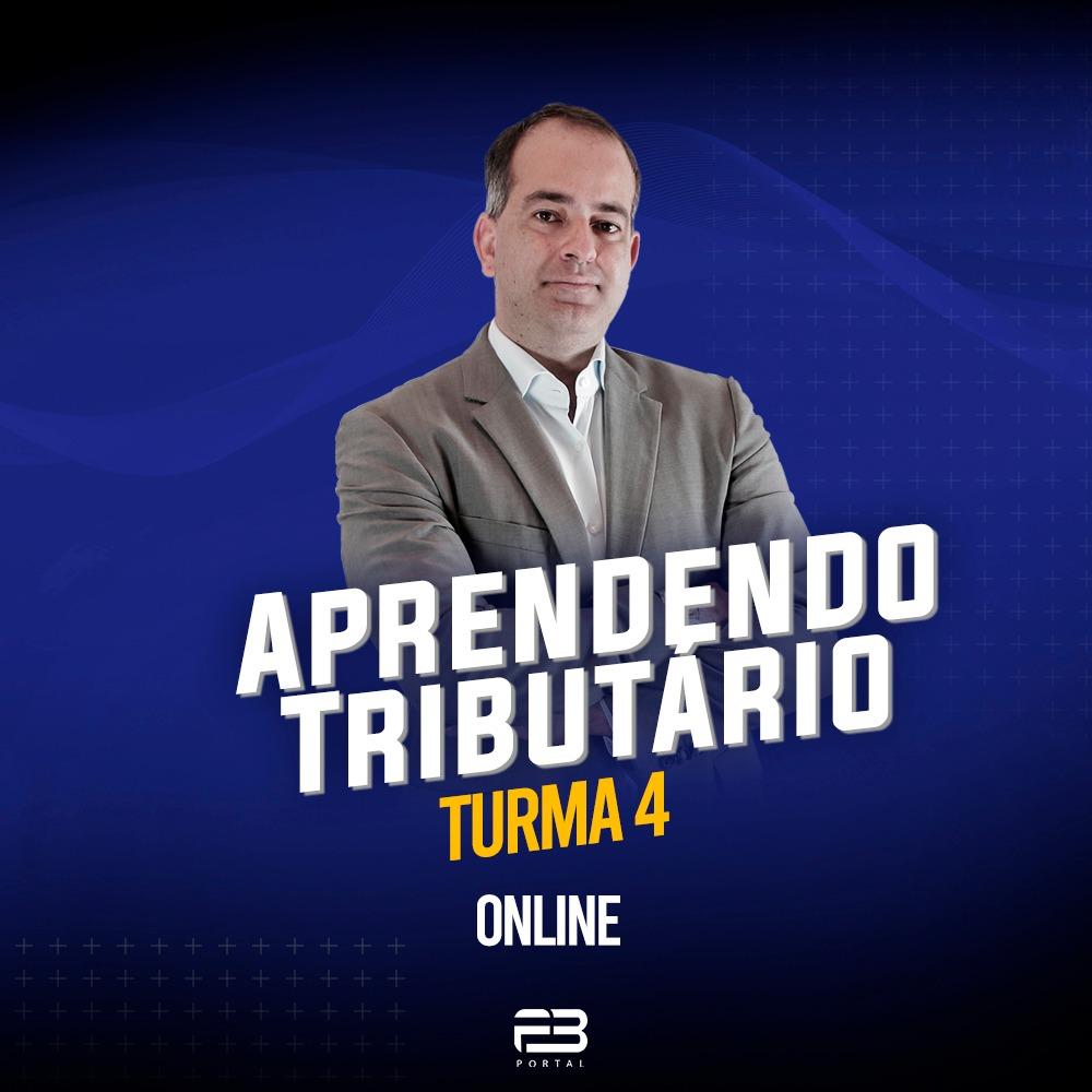 TREINAMENTO APRENDENDO TRIBUTÁRIO - TURMA 4