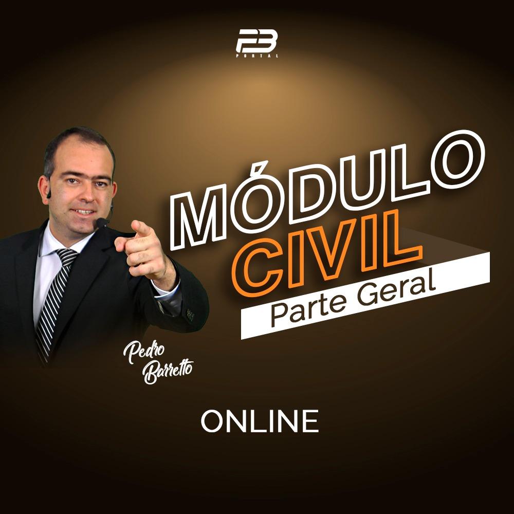MÓDULO DIREITO CIVIL - PARTE GERAL