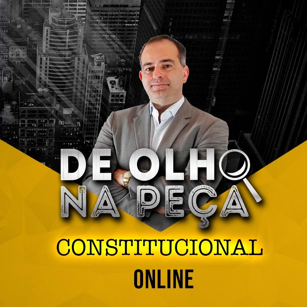 DE OLHO NA PEÇA 2ª FASE XXXI EXAME CONSTITUCIONAL ONLINE