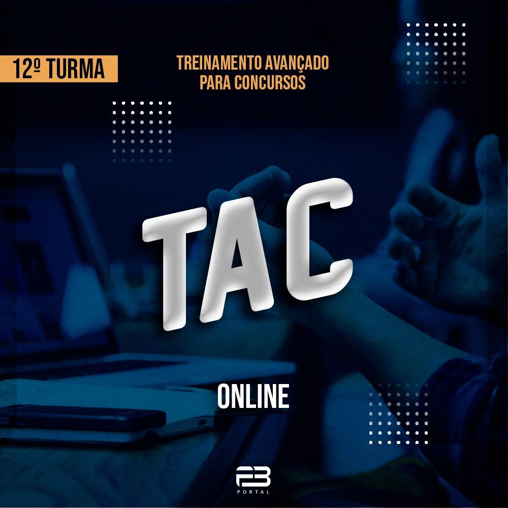 TAC - TREINAMENTO AVANÇADO PARA CONCURSOS - 12º TURMA