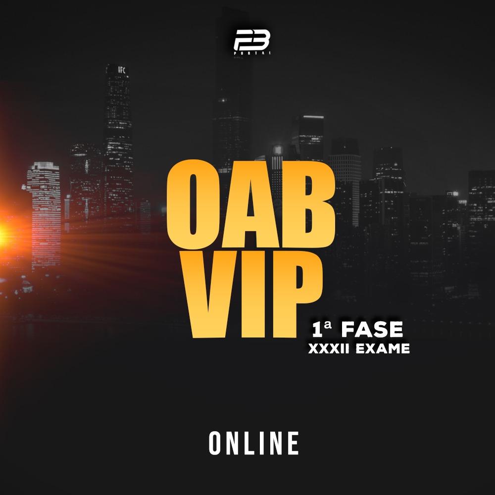 OAB VIP 1ª FASE - TURMA 3