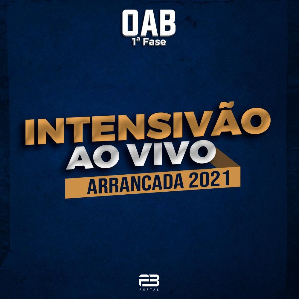 OAB 1ª FASE INTENSIVÃO AO VIVO