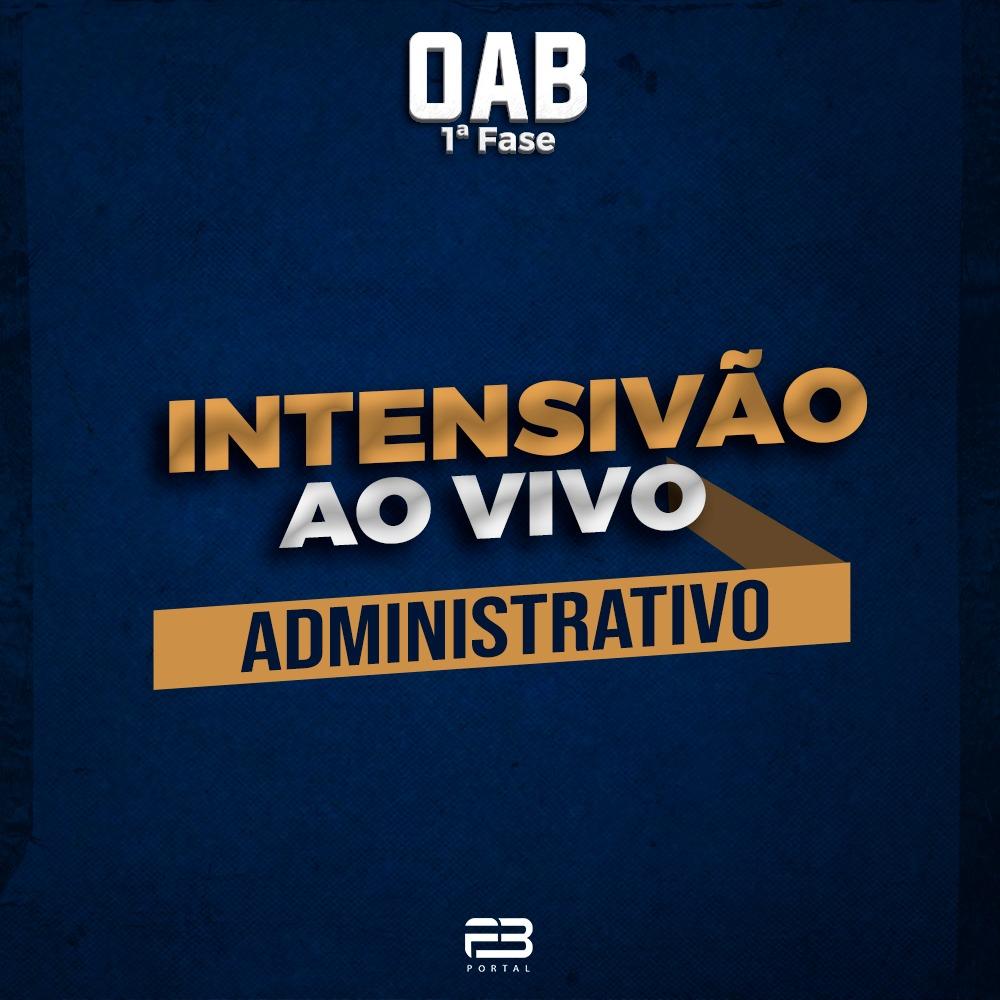 INTENSIVÃO DIREITO ADMINISTRATIVO - AO VIVO