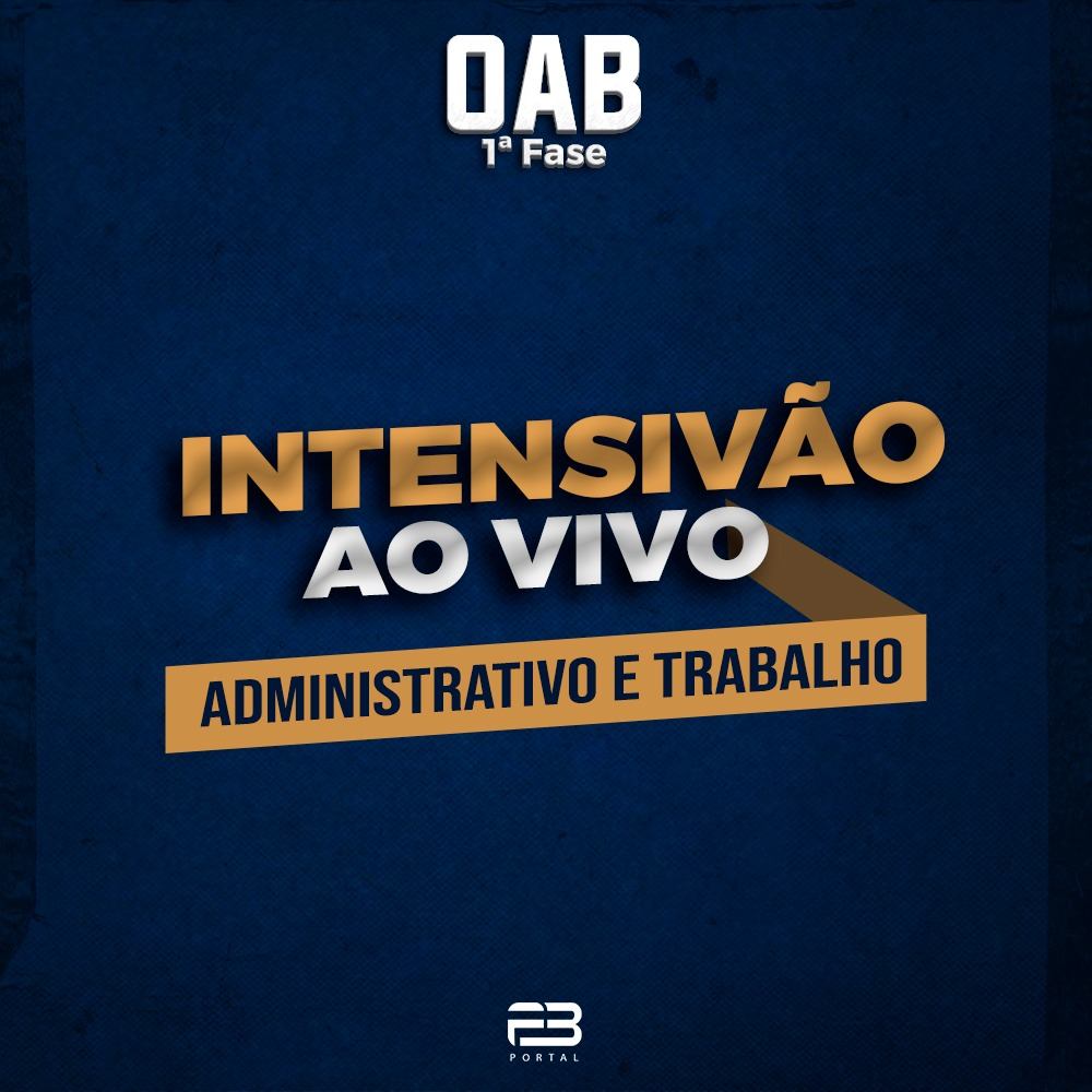 INTENSIVÃO TRABALHO & ADMINISTRATIVO - AO VIVO
