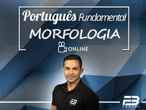 Curso - Português Fundamental - Morfologia  Online