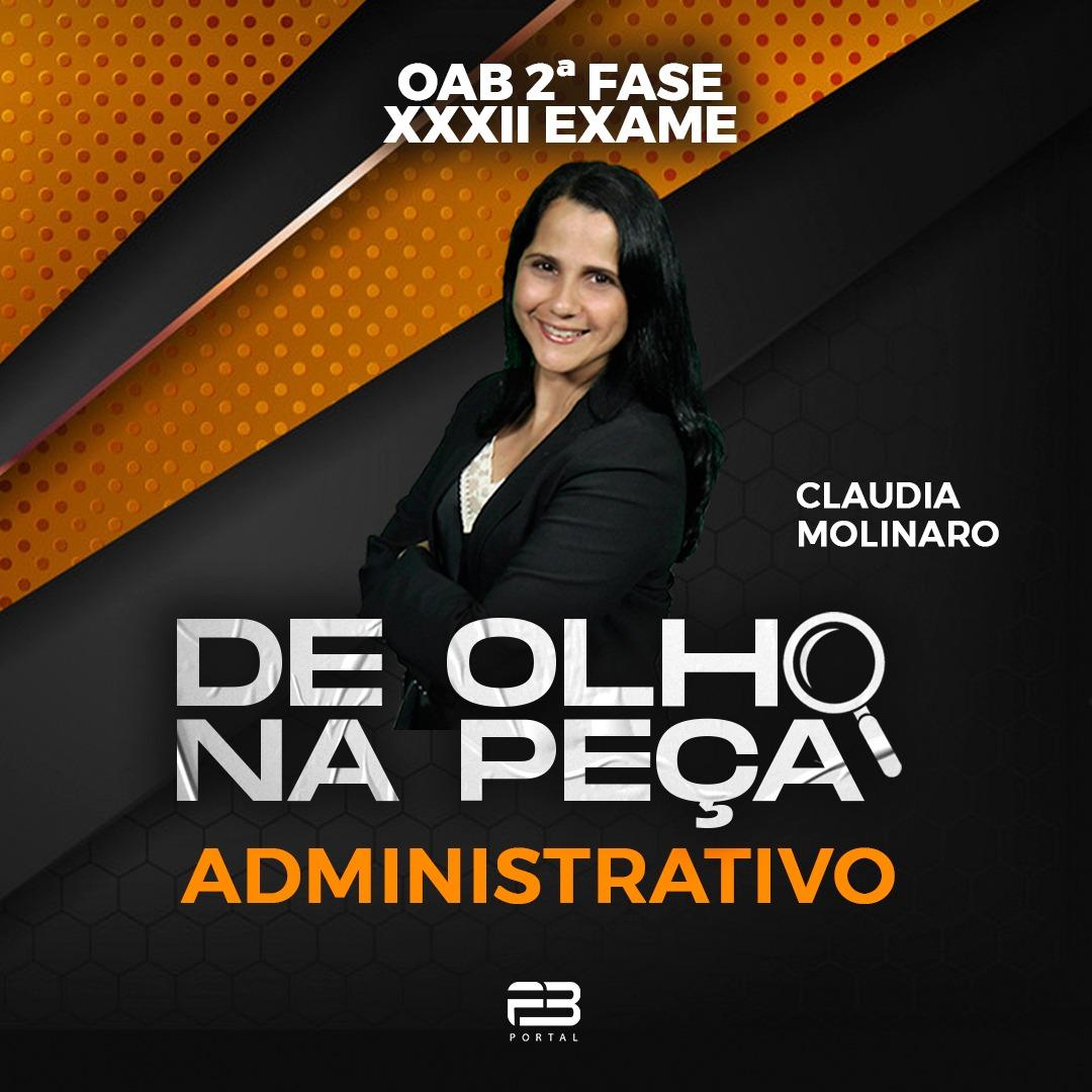 DE OLHO NA PEÇA 2ª FASE XXXII EXAME ADMINISTRATIVO ONLINE