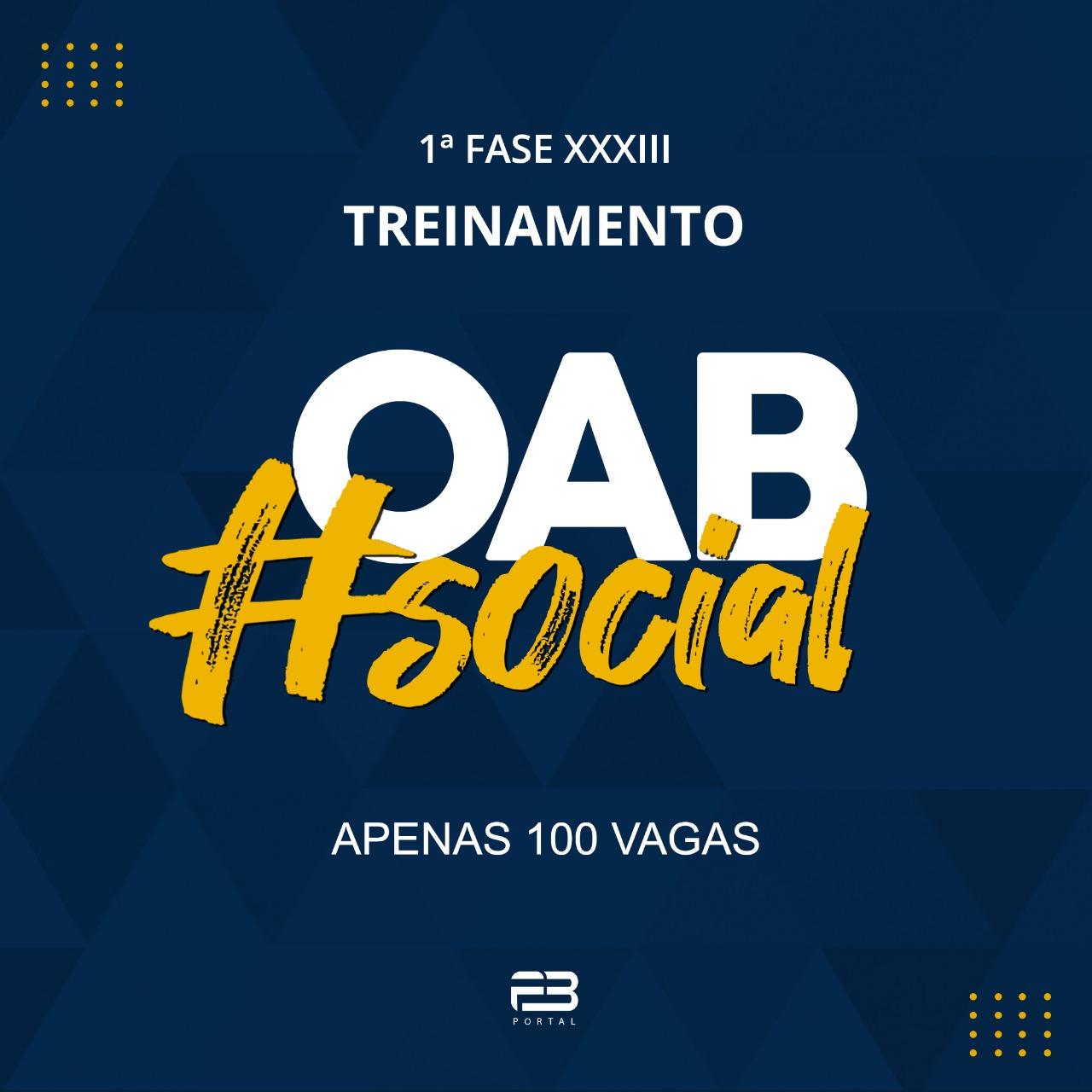 OAB SOCIAL - 1ª FASE EXAME XXXIII