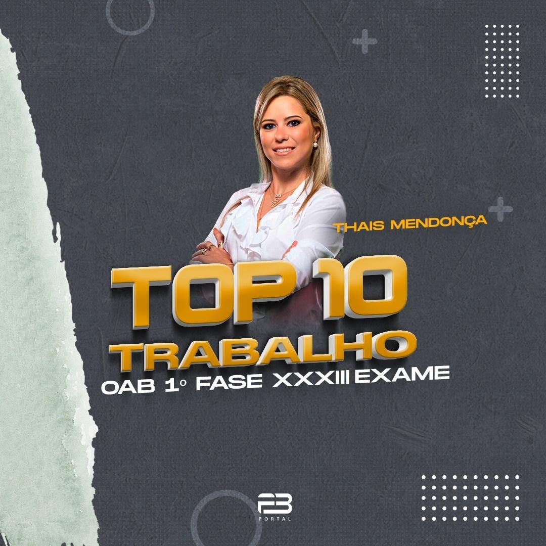 TOP 10 TRABALHO - OAB 1º FASE XXXIII EXAME