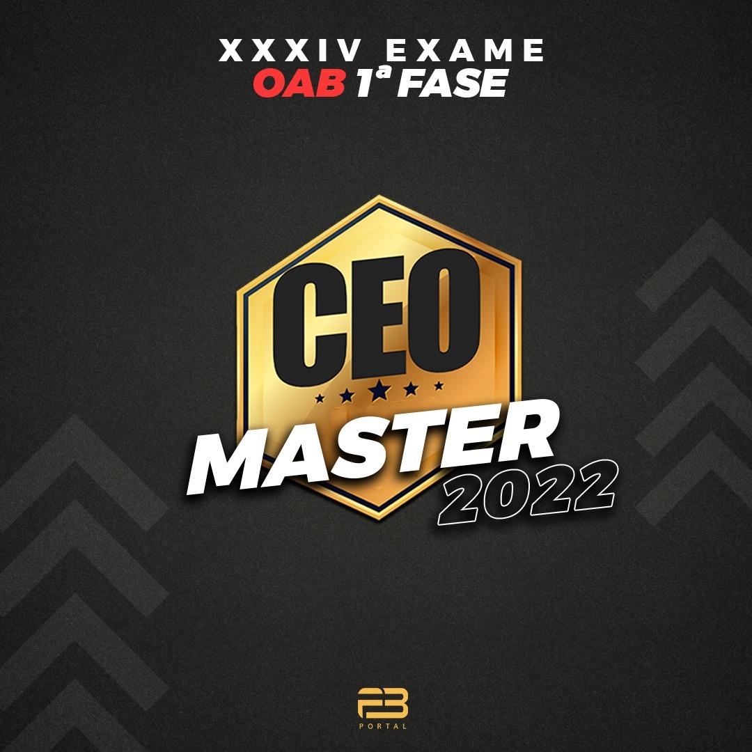 CEO MASTER XXXIV EXAME OAB 1ª FASE - 2022