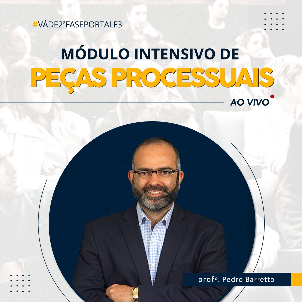 MÓDULO INTENSIVO DE PEÇAS PROCESSUAIS - 2º FASE TRIBUTÁRIO