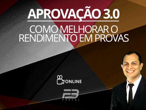 APROVAÇÃO 3.0  COMO MELHORAR O RENDIMENTO EM PROVAS  Online