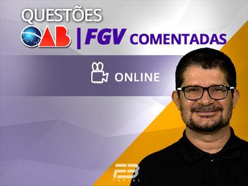 QUESTÕES COMENTADAS  OAB/FGV  Online