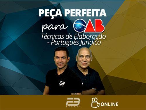 PEÇA PERFEITA PARA OAB - ONLINE