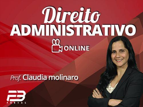DIREITO ADMINISTRATIVO - CLAUDIA MOLINARO