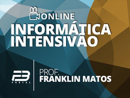 INFORMÁTICA INTENSIVÃO - FRANK MATTOS