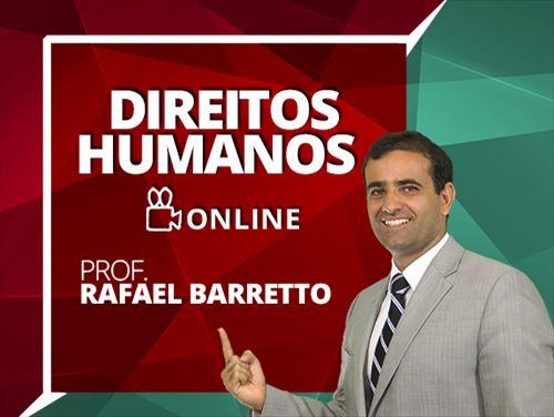 DIREITOS HUMANOS - RAFAEL BARRETTO