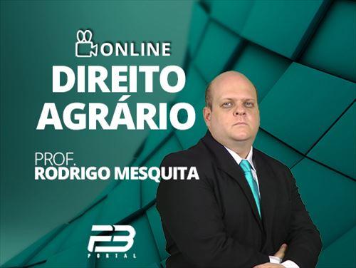 DIREITO AGRÁRIO - RODRIGO MESQUITA